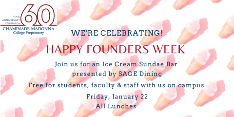 Join us Friday Jan 22 for an Ice Cream Sundae at all lunches