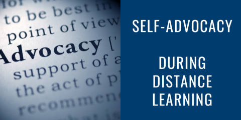 Self-Advocacy During Distance Learning
